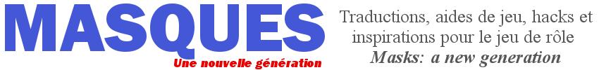 Masques: une nouvelle génération
